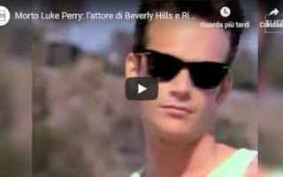 Serie TV : luke perry beverly hills los angeles