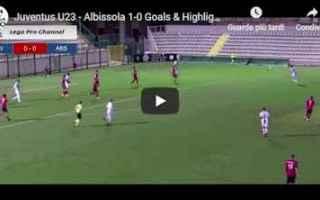 juventus albissola video gol calcio