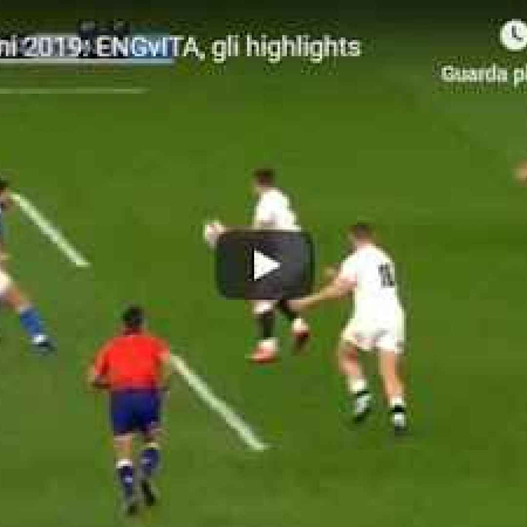 inghilterra italia video rugby sport