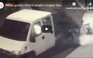 rifiuti video roma telecamere sicurezza