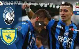 Serie A: atalanta chievo video calcio gol