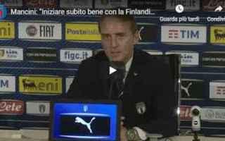 mancini video nazionale italia calcio