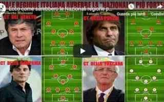 italia  nazionali  video  calcio  regioni