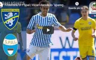 Serie A: frosinone spal video calcio gol