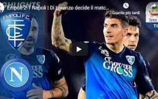 Serie A: empoli napoli video gol calcio