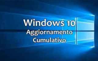 Computer: windows 10 aggiornamento comulativo