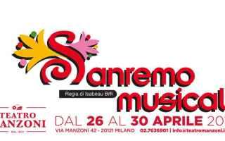 Teatro: sanremo musical  teatro manzoni milano