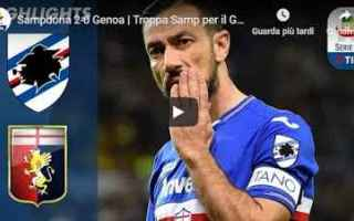 Serie A: sampdoria genoa video gol calcio