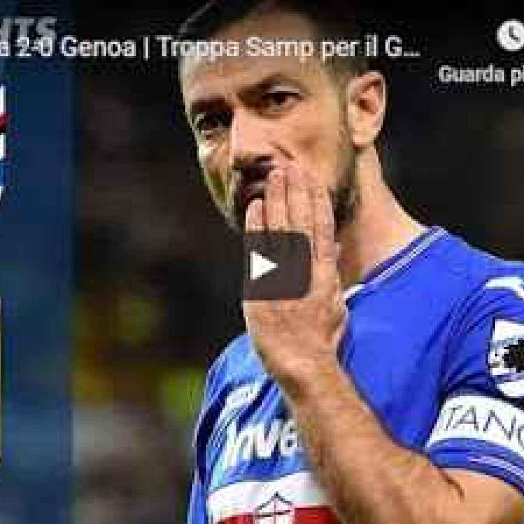 sampdoria genoa video gol calcio