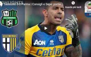 sassuolo parma video gol calcio