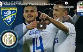 frosinone interl video calcio gol