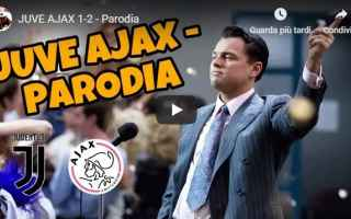 Champions League: juventus  ajax  video  parodia  gli autogol