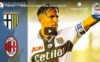 parma milan video gol calcio