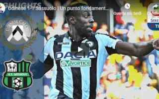 udinese sassuolo video gol calcio