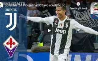 juventus fiorentina video calcio gol