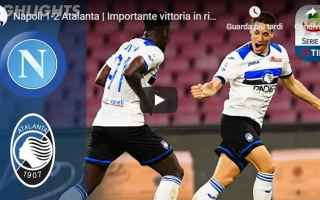 napoli atalanra video gol calcio