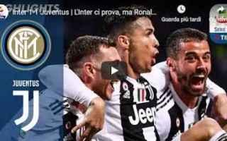 inter juventus video gol calcio