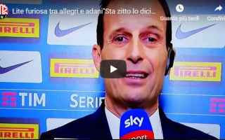 Serie A: allegri adani video calcio juventus