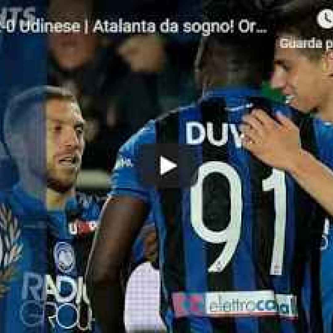 atalanta udinese video calcio gol