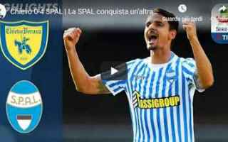 Serie A: chievo spal video gol calcio