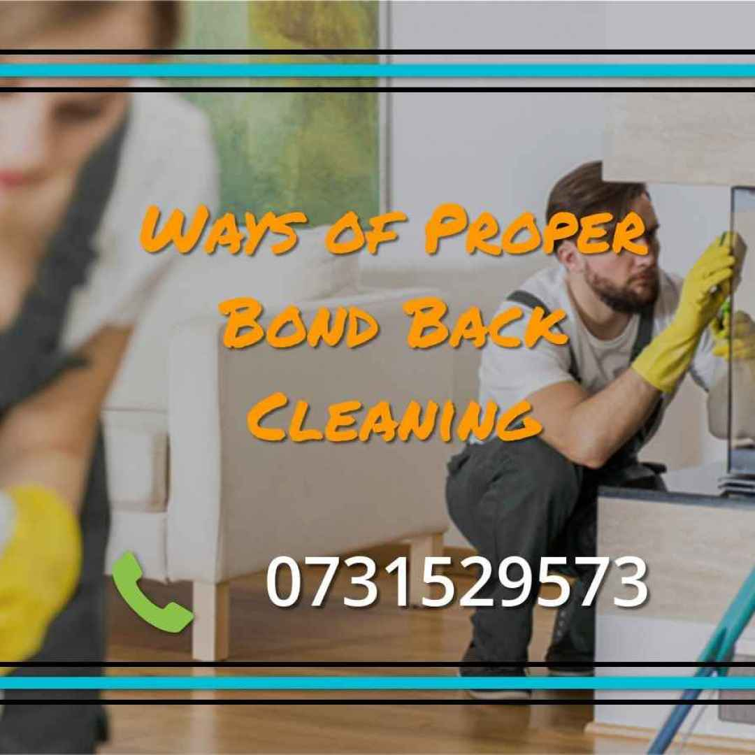 proper bond back cleaning