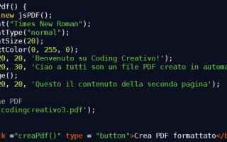 Semplice tutorial su javascript, disponibile sul blog coding creativo, che permette di creare un pdf