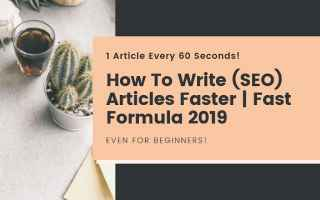 SEO: how to write articles faster  blogging