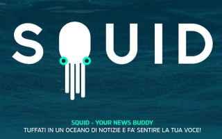 squid  squid app  news feed  app  news