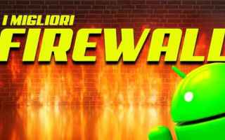 Tecnologie: firewall android apps sicurezza privacy