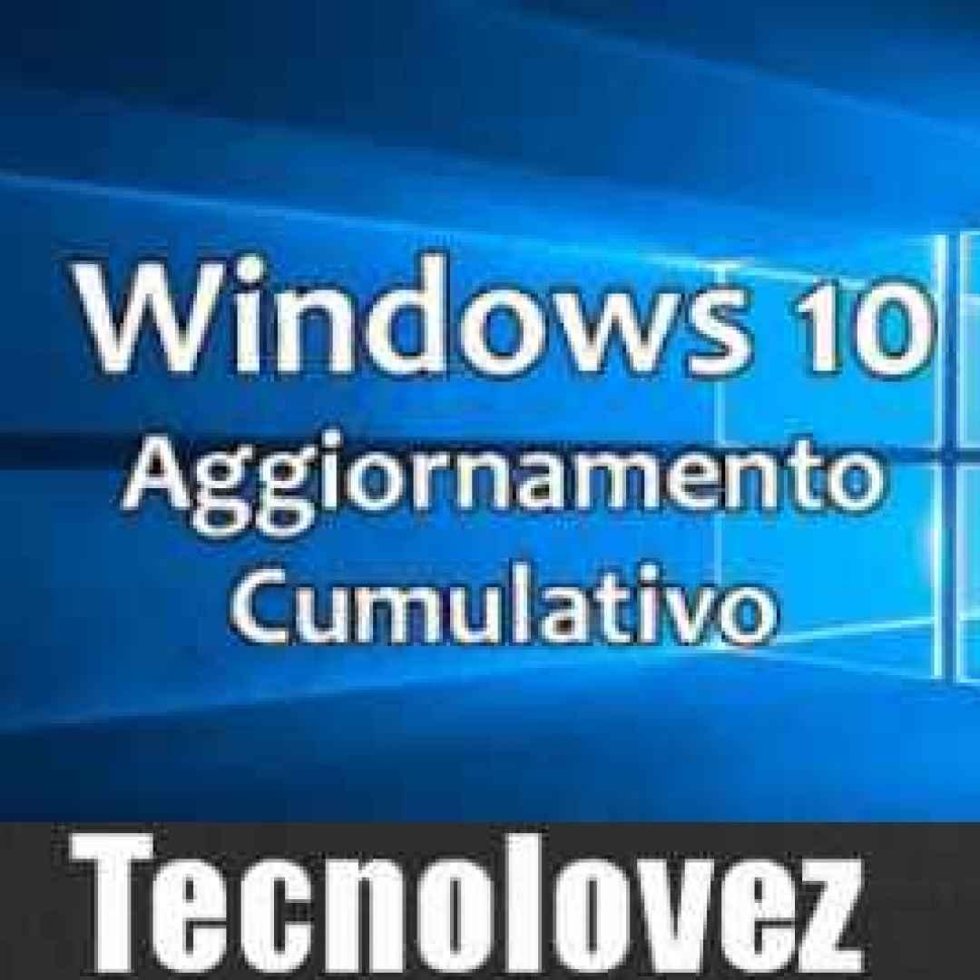 Windows 10) Rilasciato un secondo aggiornamento Cumulativo