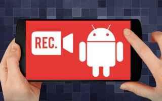 Tecnologie: screen recorder android videogiochi apps