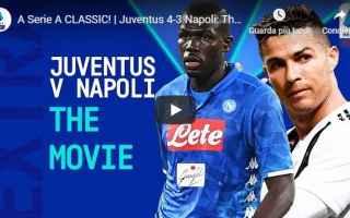 Serie A: juventus napoli video calcio gol