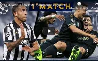 Champions League: juventus gol champions video juve