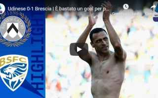 udinese brescia video gol calcio