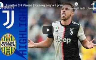 juventus verona video calcio gol