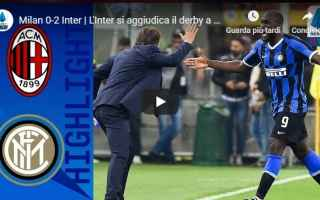 milan inter video gol calcio